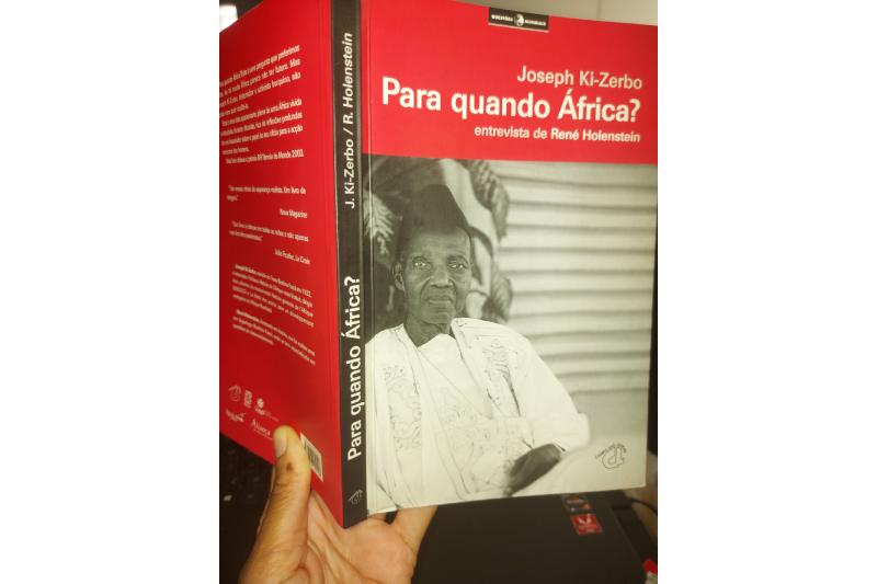 Para quando África? Uma reflexão ao encontro das lições de Joseph Ki-Zerbo