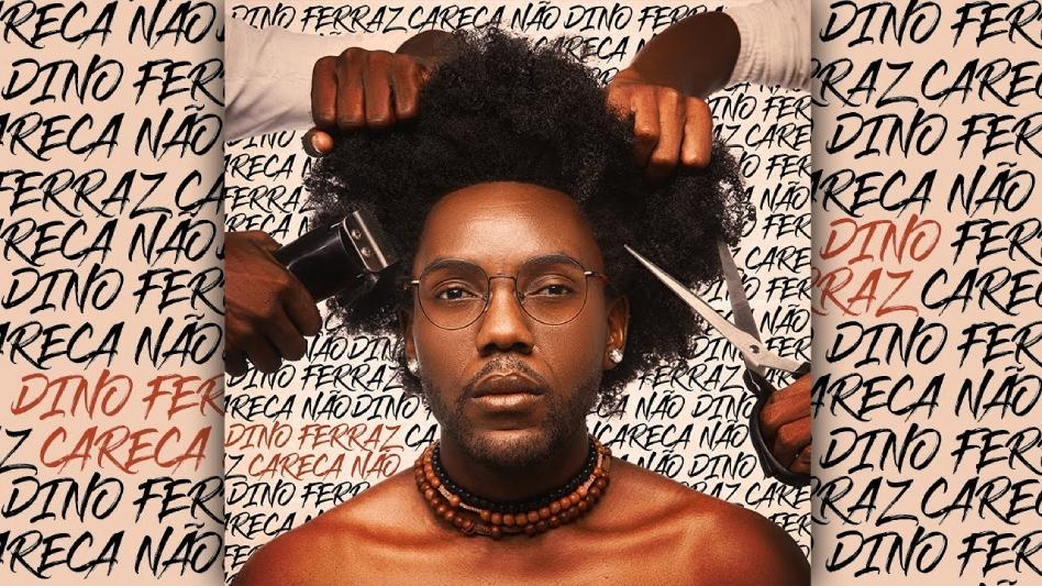 """""""Careca Não"""": a música que faz crescer a identidade capilar do homem negro"""